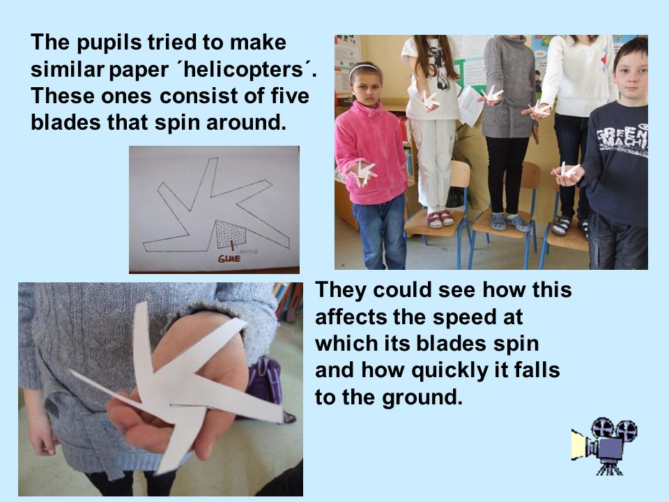 The pupils tried to make similar paper ´helicopters´.