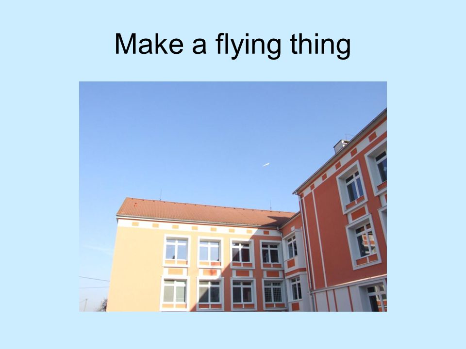Make a flying thing