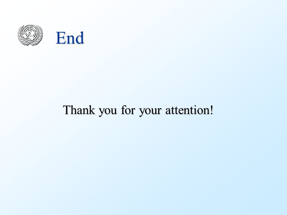 End Thank you for your attention!