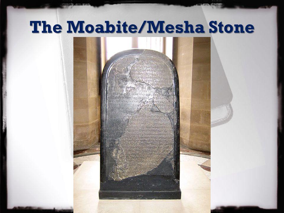The Moabite/Mesha Stone