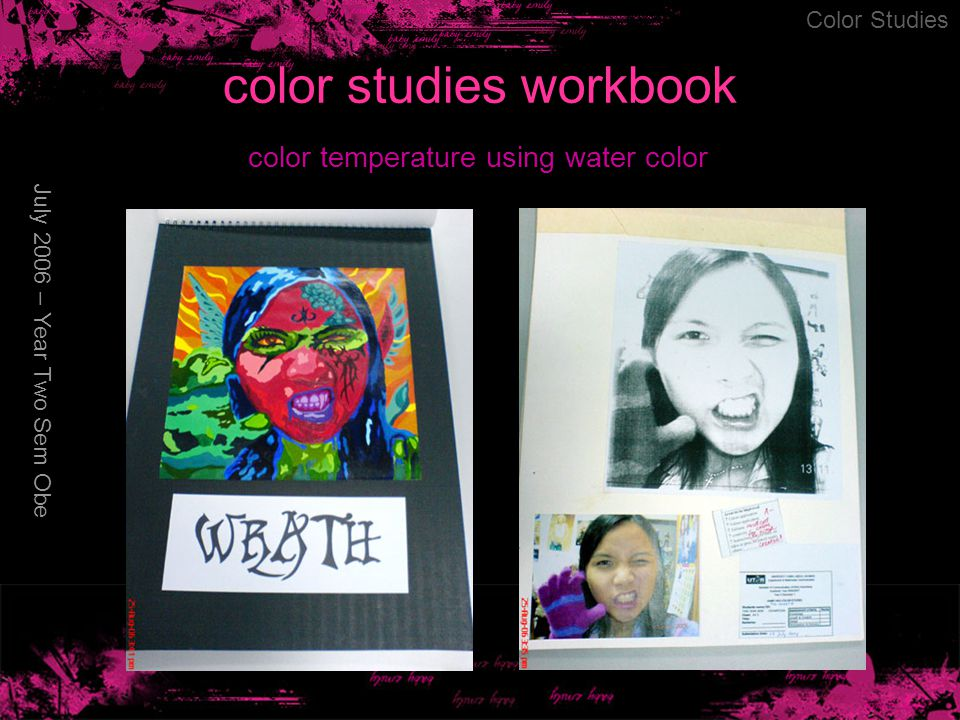 color studies workbook July 2006 – Year Two Sem Obe Color Studies color temperature using water color