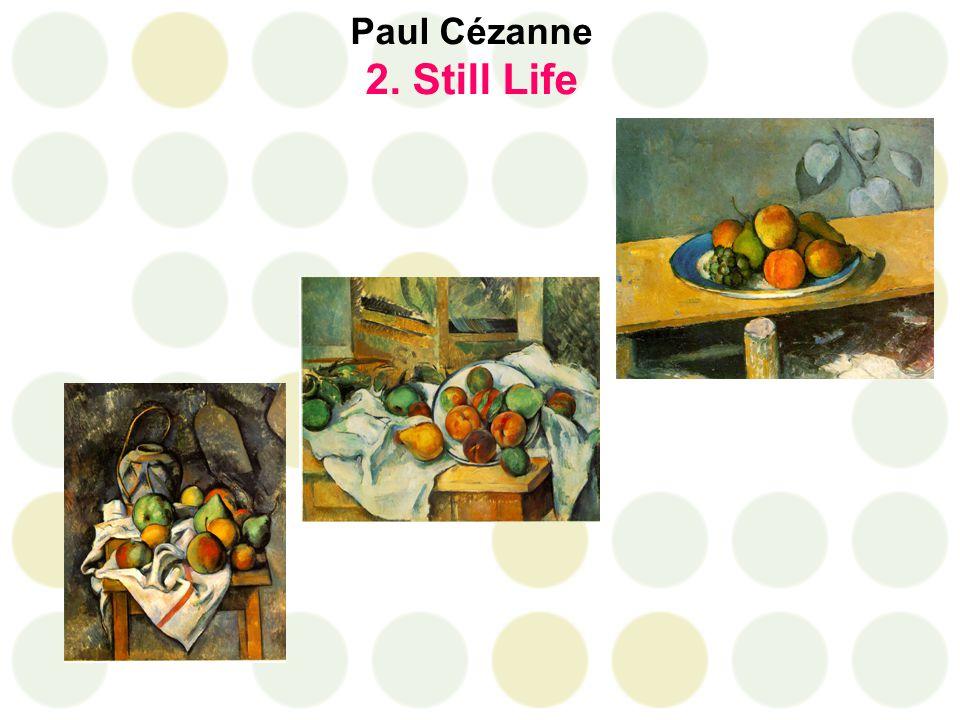 Paul Cézanne 2. Still Life