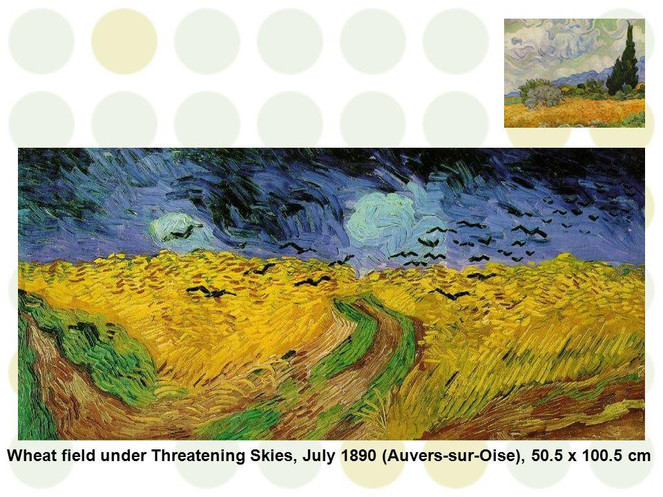 Wheat field under Threatening Skies, July 1890 (Auvers-sur-Oise), 50.5 x 100.5 cm