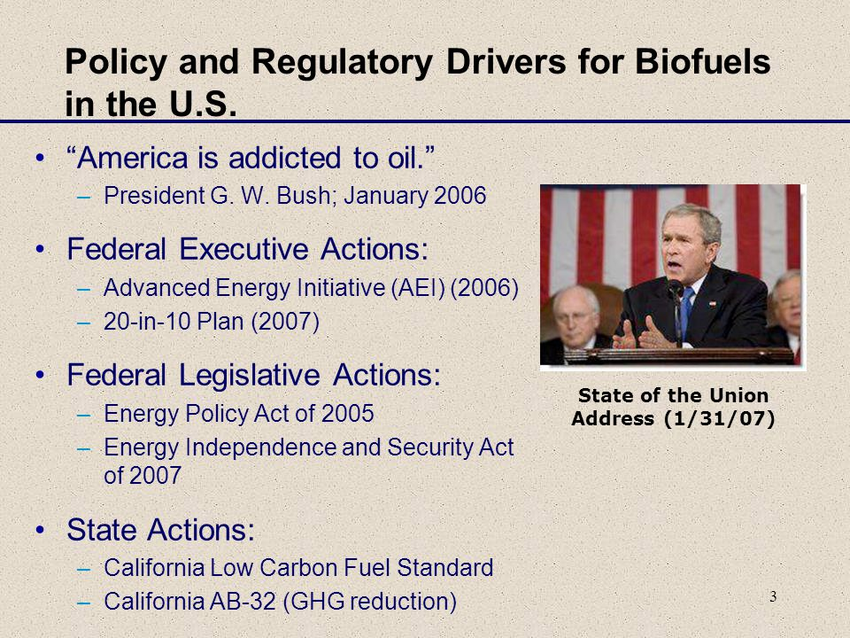 3 Policy and Regulatory Drivers for Biofuels in the U.S.