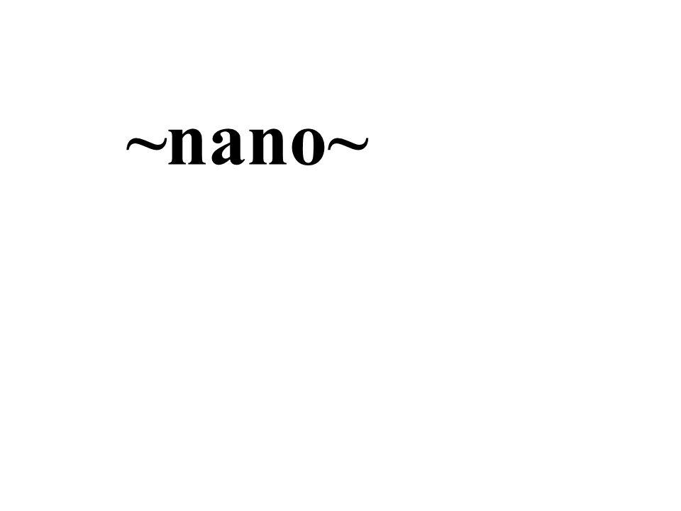 ~nano~