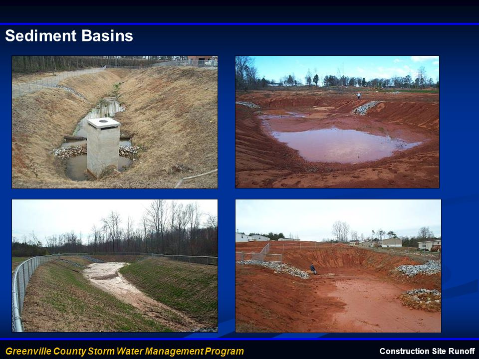 Greenville County Storm Water Management Program Sediment Basins Construction Site Runoff