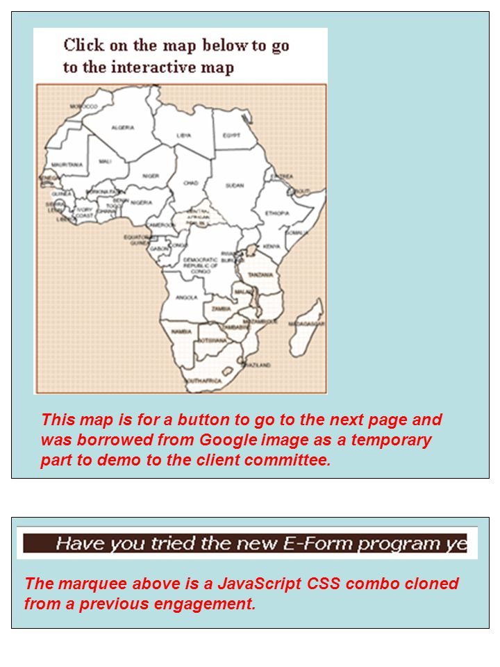 This map is for a button to go to the next page and was borrowed from Google image as a temporary part to demo to the client committee.
