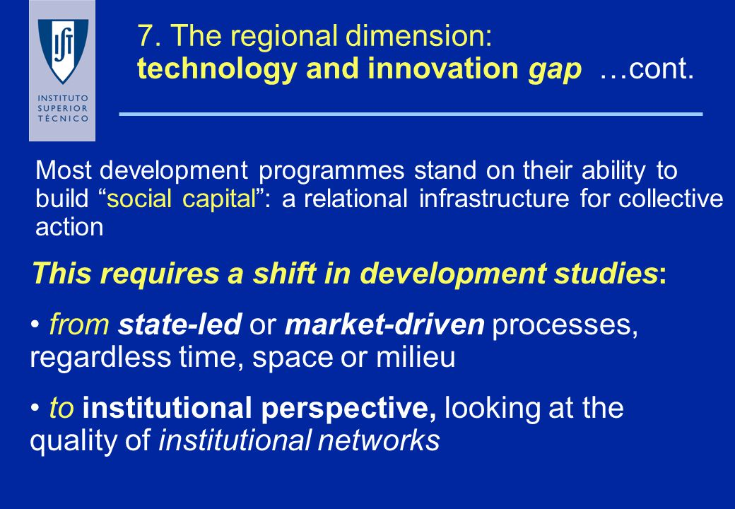 7. The regional dimension: technology and innovation gap 1.