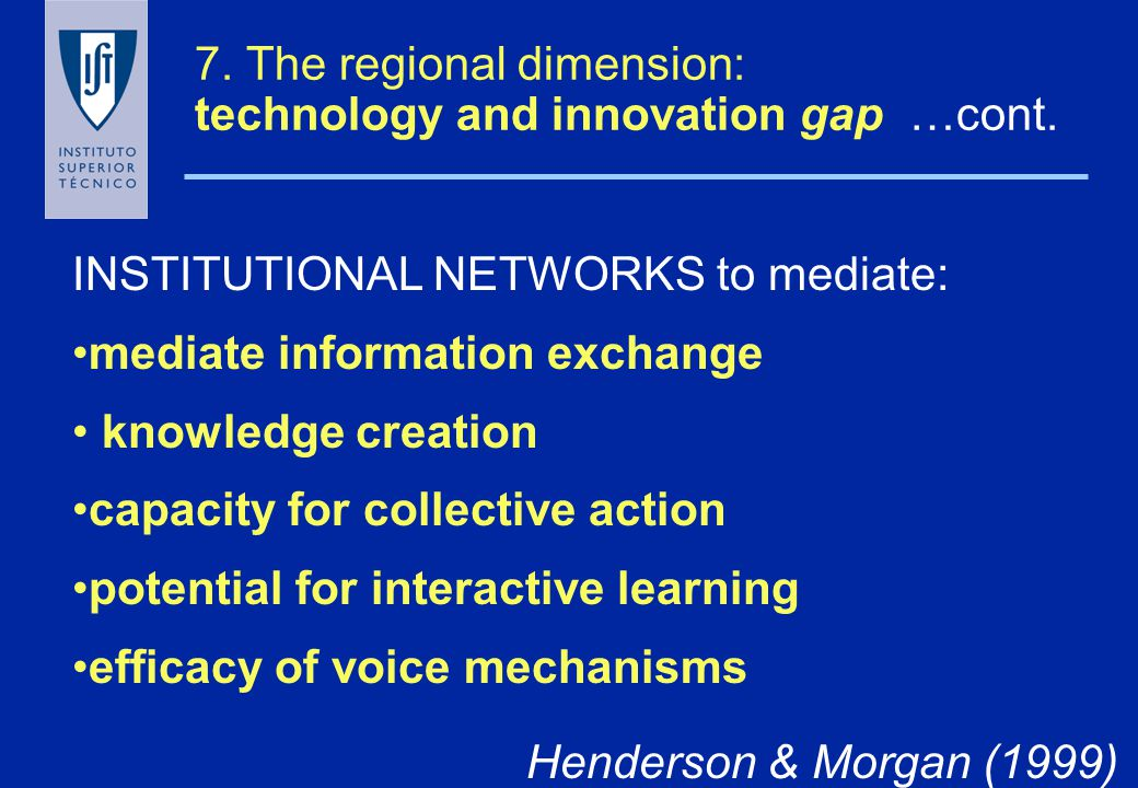 7. The regional dimension: technology and innovation gap …cont.