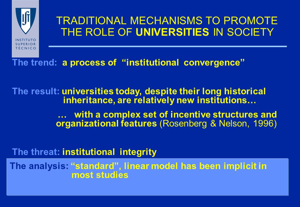 TRADITIONAL MECHANISMS TO PROMOTE UNIVERSITIES and R&D IN SOCIETY The model: american university as reference 1.Intellectual Property Protection issues:economic impact negligible promotes institutional integrity requires adaptation and flexibility 2.Technology Infrastructures and Science Parks issues:emphasis local development have not promoted U-I linkages