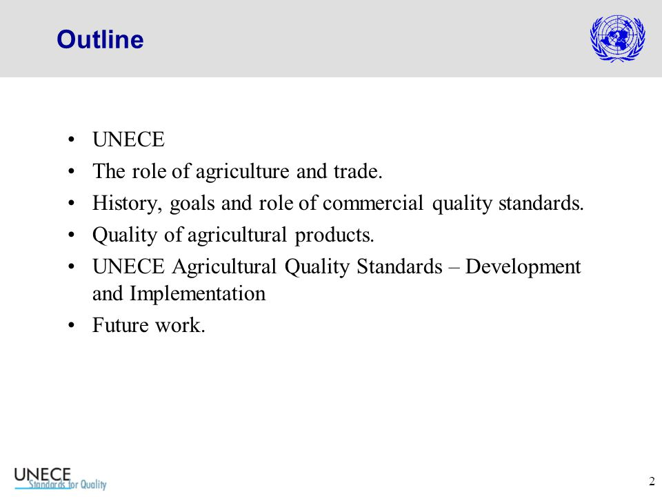 2 Outline UNECE The role of agriculture and trade.