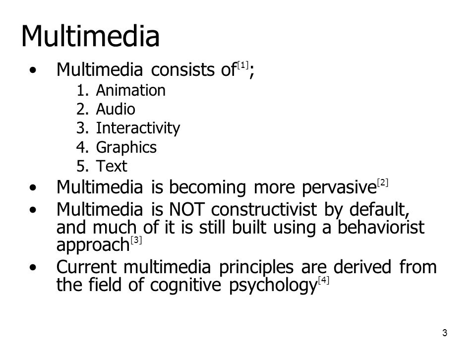 2 Presentation Overview Setting the context of multimedia and constructivism Defining the difference between multimedia and constructivism Critically analyzing the application of constructivist theory to multimedia learning Closing statements