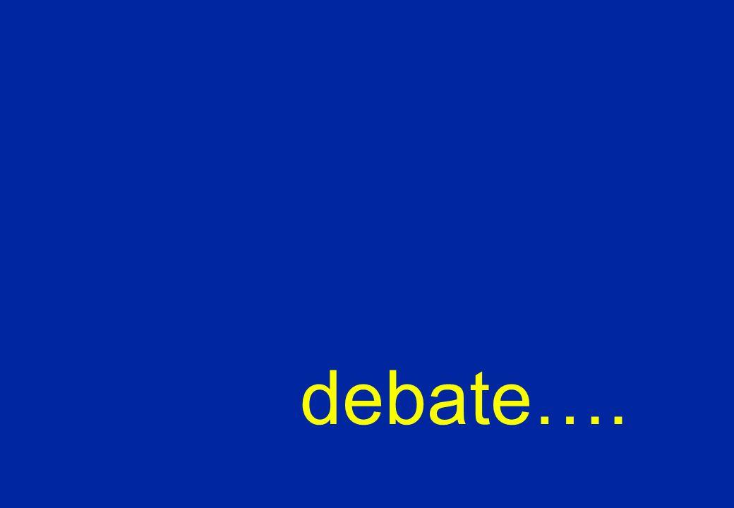 debate….