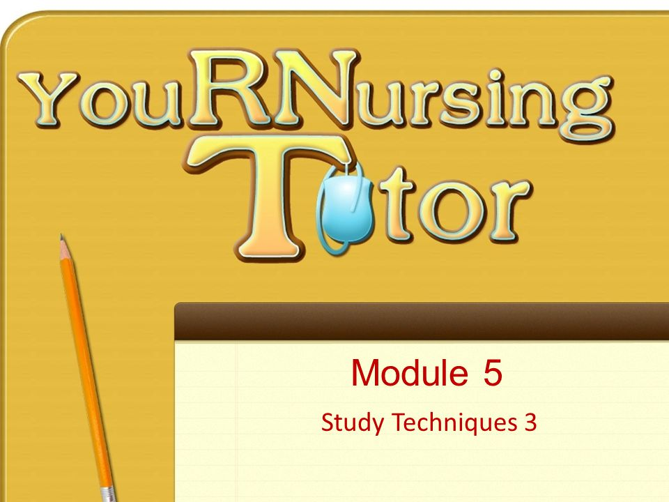 Module 5 Study Techniques 3