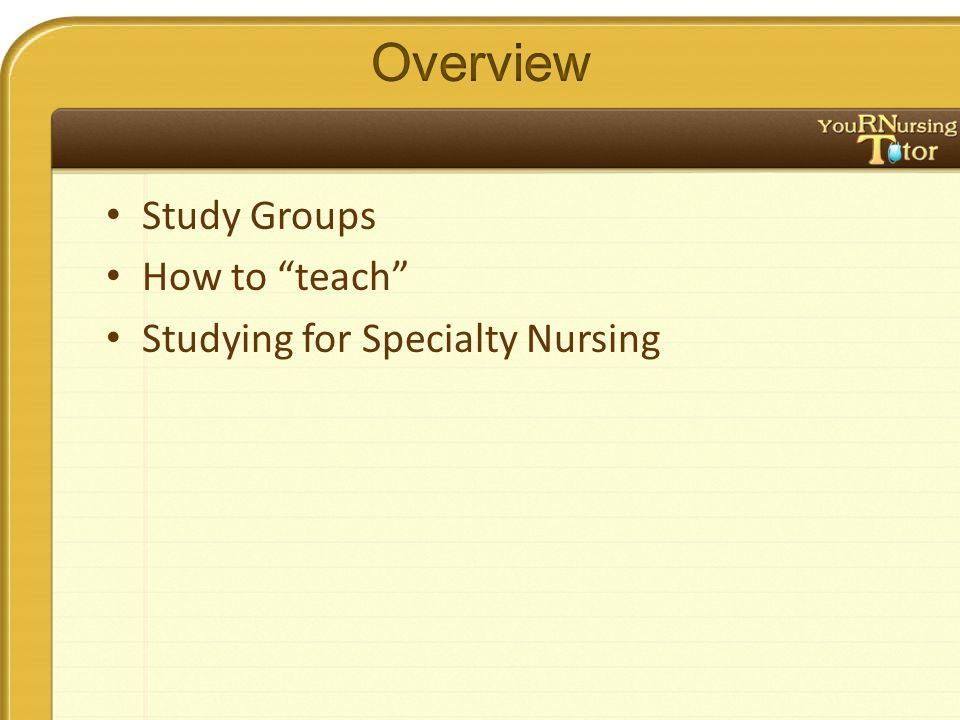 """Study Groups How to """"teach"""" Studying for Specialty Nursing"""