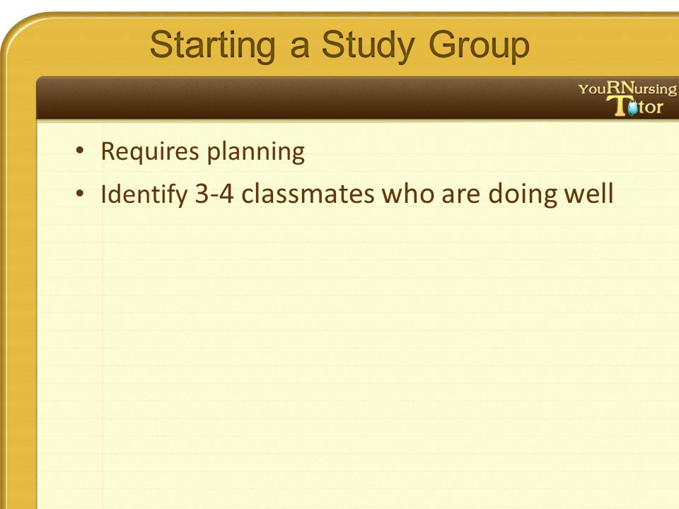 Requires planning Identify 3-4 classmates who are doing well