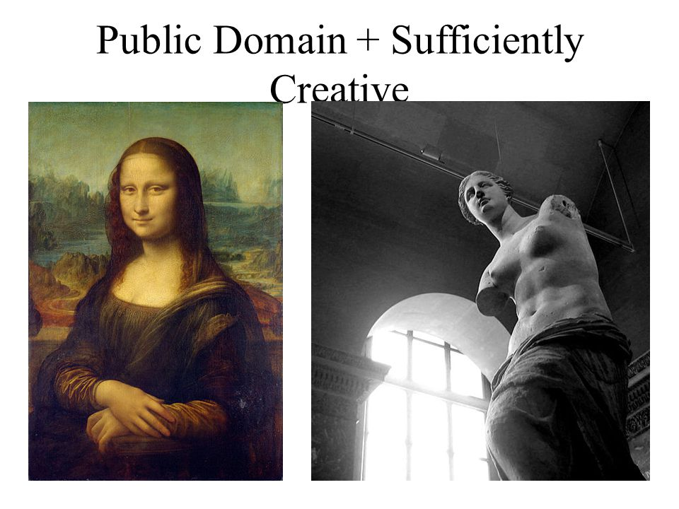 Public Domain + Sufficiently Creative