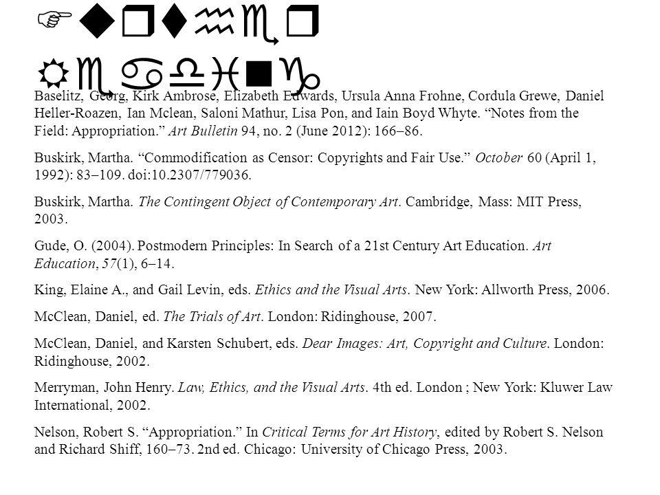 Further Reading Baselitz, Georg, Kirk Ambrose, Elizabeth Edwards, Ursula Anna Frohne, Cordula Grewe, Daniel Heller-Roazen, Ian Mclean, Saloni Mathur, Lisa Pon, and Iain Boyd Whyte.