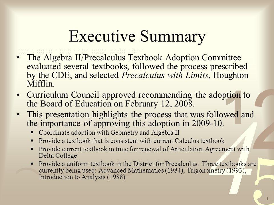 2 Precalculus Textbook Adoption Presentation Board of Education, March 3 2009