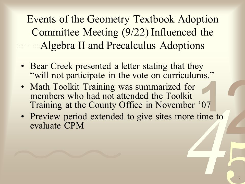 8 Additional Actions Taken at Algebra II/Precalculus Textbook Adoption Committee Meeting (10/28) Committee requested data to develop district lens as recommended in Math Toolkit Informal ranking narrows top three choices for Precalculus to McDougal Littell, CPM, and Glencoe