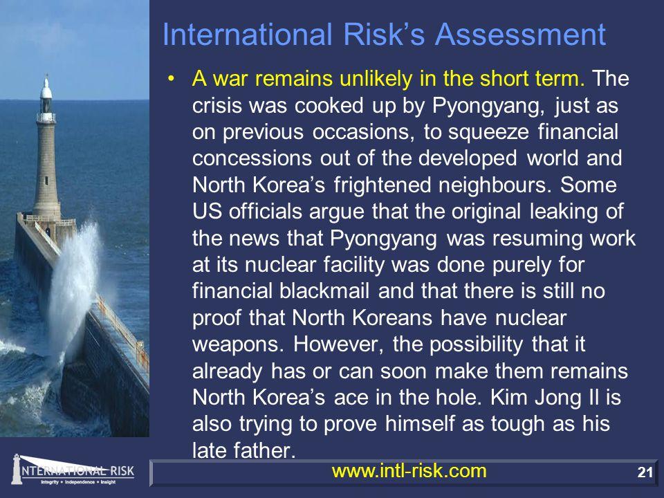 21 www.intl-risk.com International Risk's Assessment A war remains unlikely in the short term.