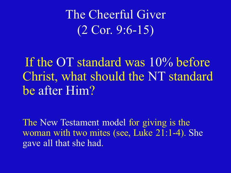 The Cheerful Giver (2 Cor.