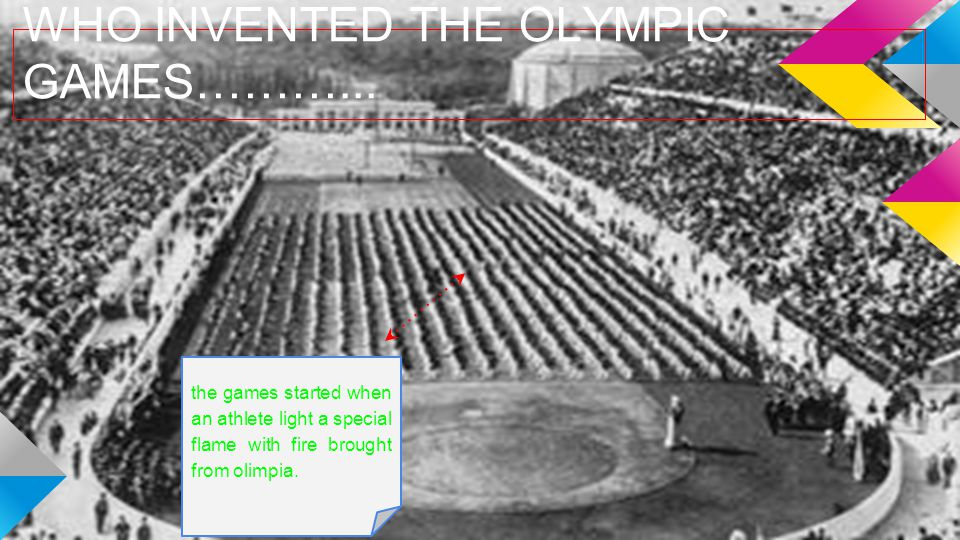 WHO INVENTED THE OLYMPIC GAMES………...