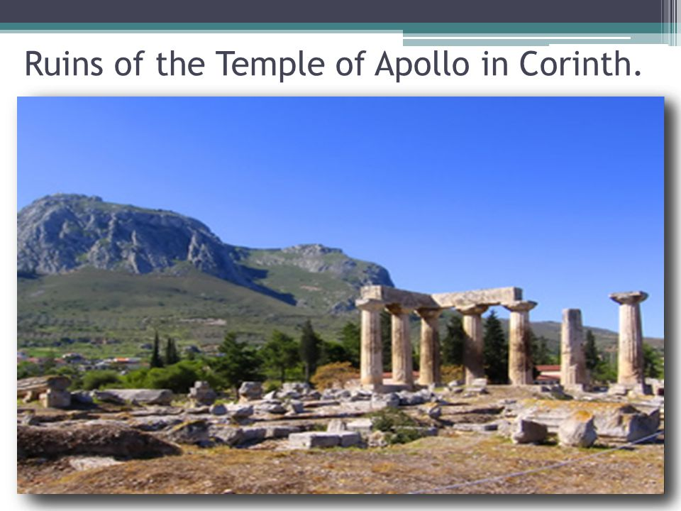 Ruins of the Temple of Apollo in Corinth.
