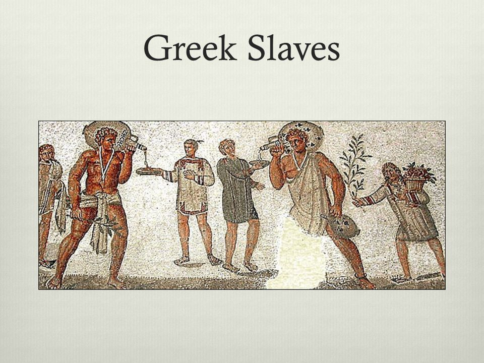 Greek Slaves