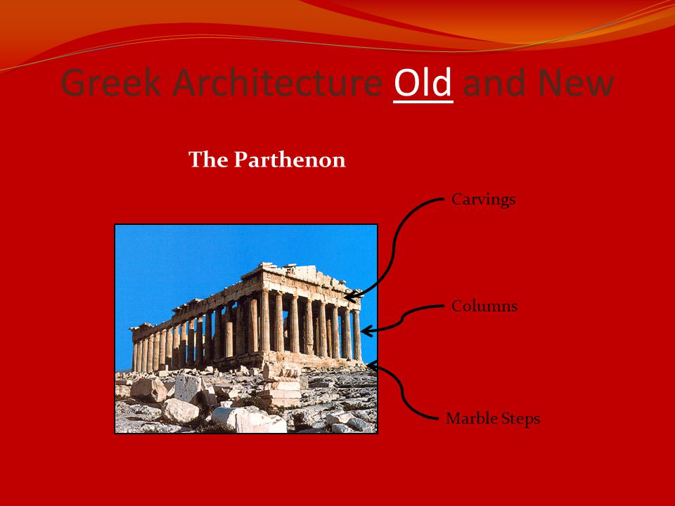 Greek Architecture Old and New The Parthenon Carvings Columns Marble Steps