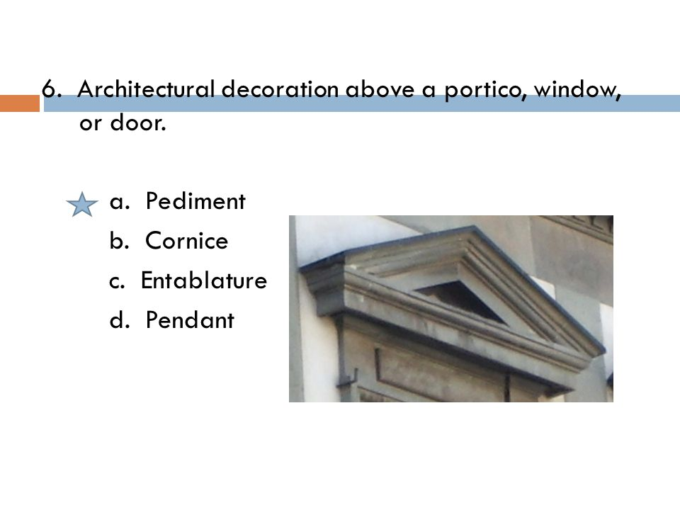 26.Identify this illustration. a. Casement Window b.