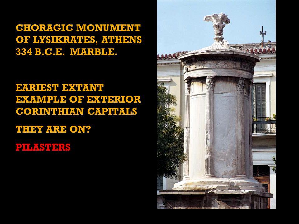 CHORAGIC MONUMENT OF LYSIKRATES, ATHENS 334 B.C.E.