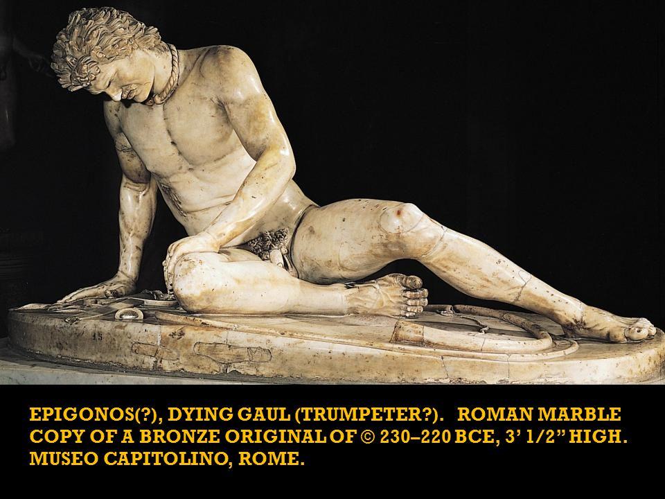 EPIGONOS( ), DYING GAUL (TRUMPETER ).