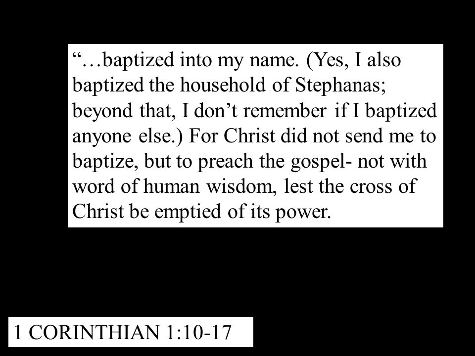 …baptized into my name.