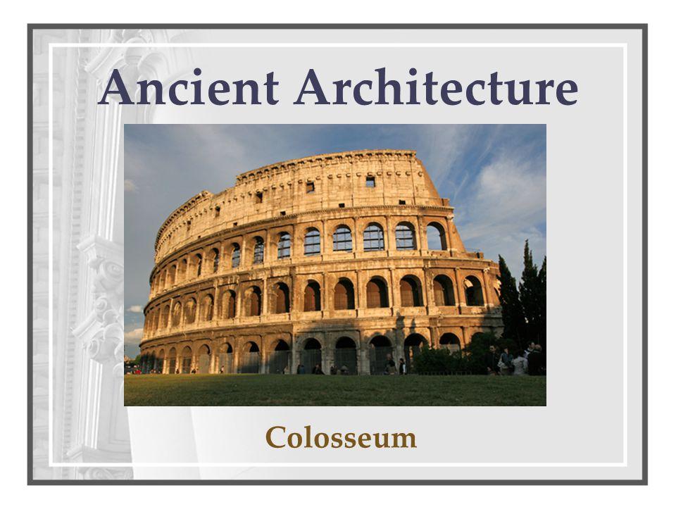 Ancient Architecture Colosseum