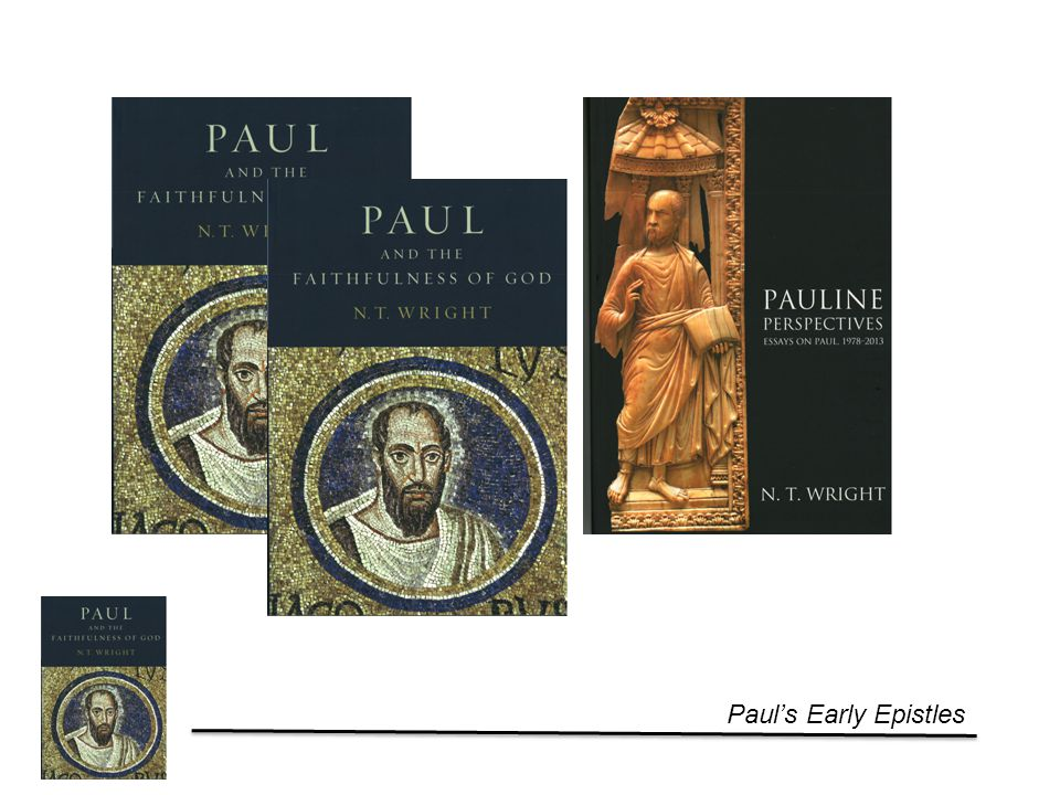 Paul's Early Epistles