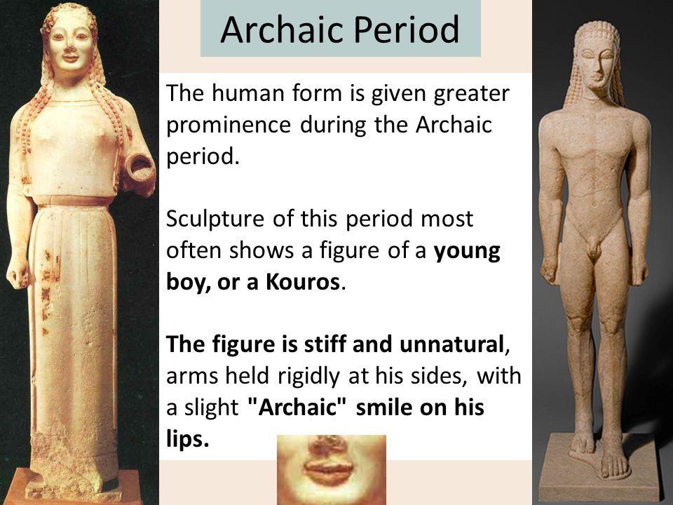 Archaic Period The art of the Classical Greek style is characterized by a freedom of movement, freedom of expression, and it celebrates the individual