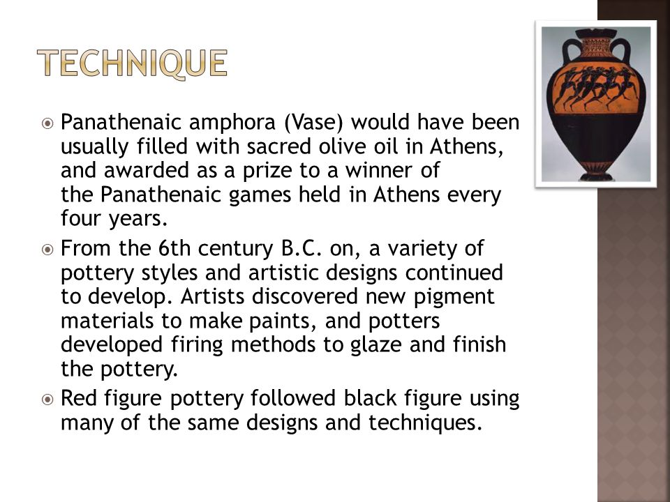  Panathenaic amphora (Vase) would have been usually filled with sacred olive oil in Athens, and awarded as a prize to a winner of the Panathenaic games held in Athens every four years.