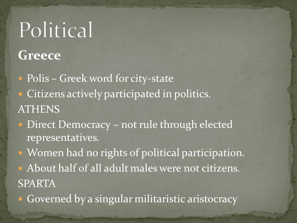 Rome Rome tried to use various elements of Greek political systems The Roman Republic had two legislative branches: Senate – composed mainly of aristocrats Consuls – shared primary executive power, EXCEPT in times of crisis the Senate could choose a dictator (Caesar).