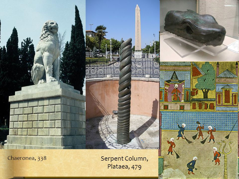 Chaeronea, 338 Serpent Column, Plataea, 479