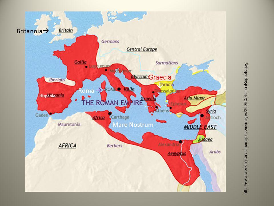 Britannia  Roma  Graecia  Hispania Mare Nostrum http://www.worldhistory.timemaps.com/images/200BC/RomanRepublic.jpg