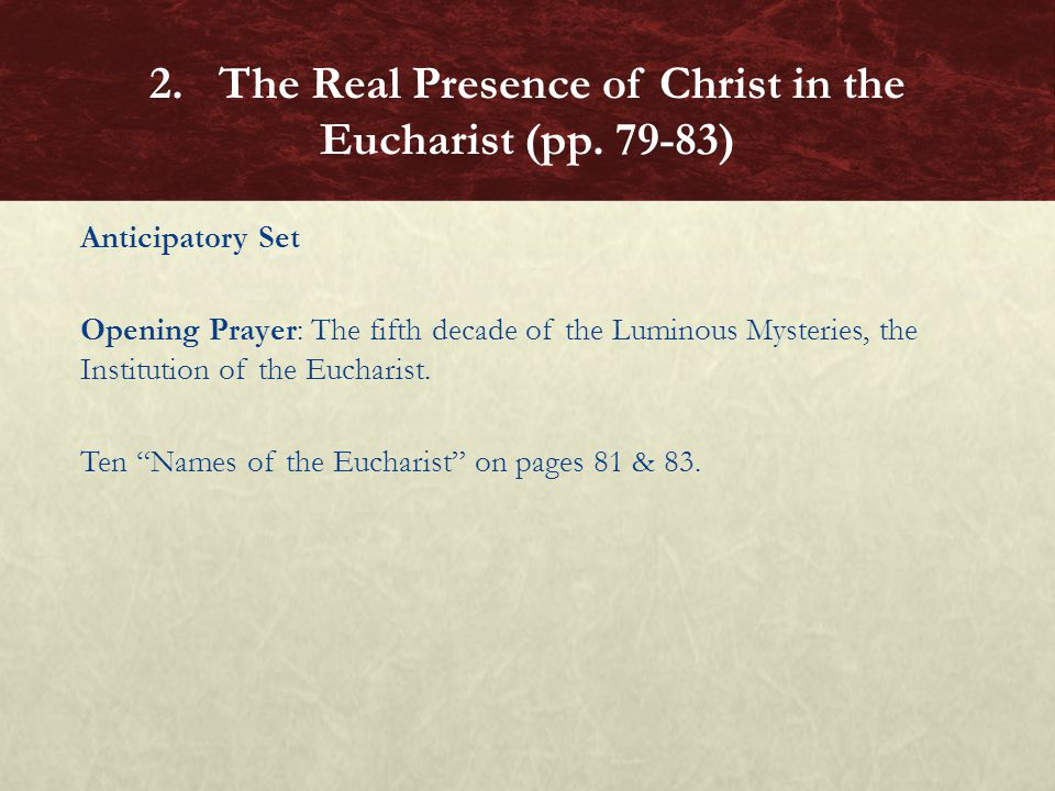 """Anticipatory Set Opening Prayer: The fifth decade of the Luminous Mysteries, the Institution of the Eucharist. Ten """"Names of the Eucharist"""" on pages 8"""