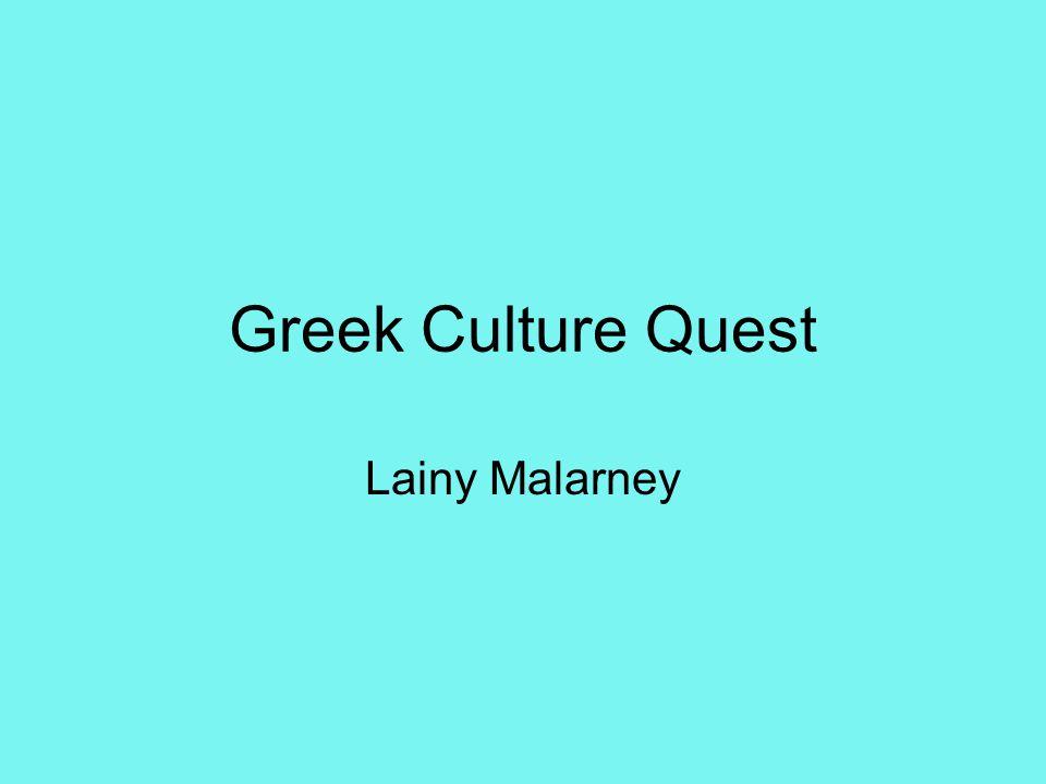 Greek Culture Quest Lainy Malarney