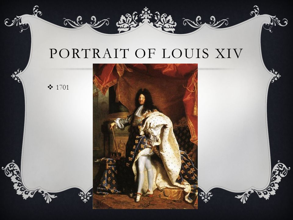 PORTRAIT OF LOUIS XIV  1701