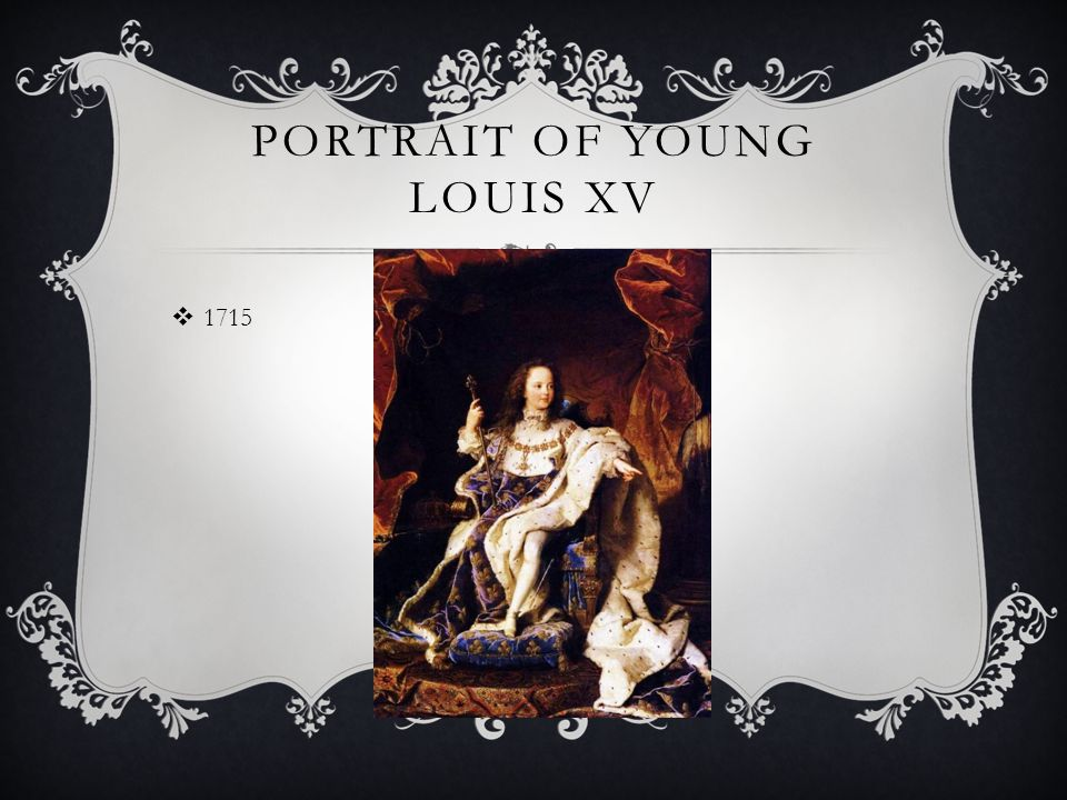 PORTRAIT OF YOUNG LOUIS XV  1715
