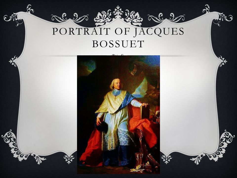 PORTRAIT OF JACQUES BOSSUET
