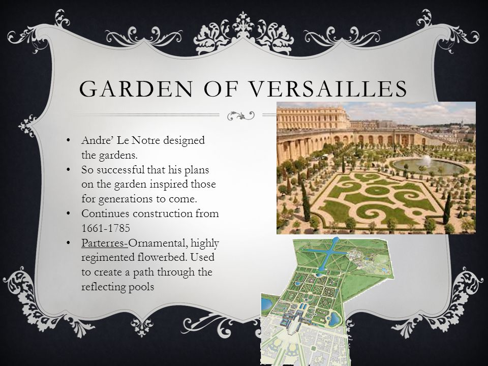 PALACE OF VERSAILLES  Versailles Project began in 1668 by Le Vau  From 1670-1685, Le Vau's successor Jules Hardouin-Mansart worked on the project.
