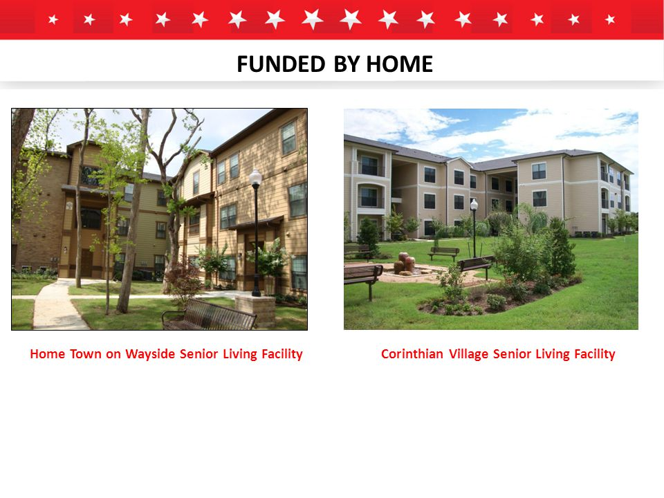 FUNDED BY HOME Home Town on Wayside Senior Living FacilityCorinthian Village Senior Living Facility