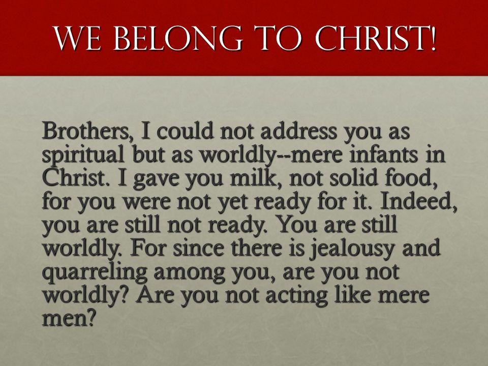 WE BELONG TO CHRIST!