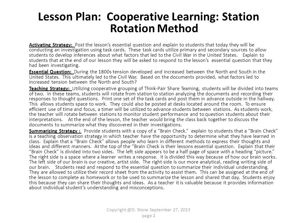 Lesson Plan: Cooperative Learning: Station Rotation Method Activating Strategy: Post the lesson's essential question and explain to students that toda